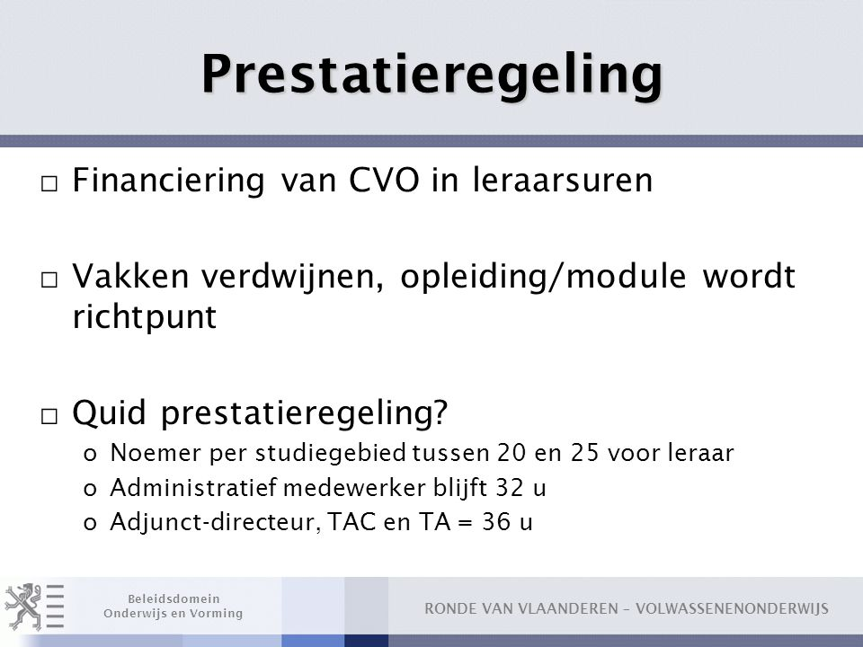 Prestatieregeling Financiering van CVO in leraarsuren