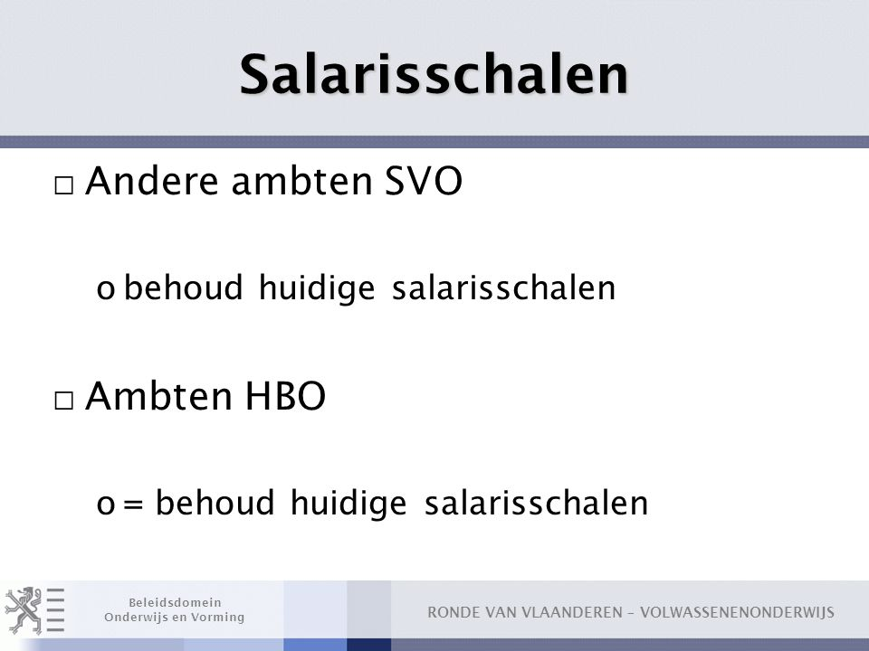 Salarisschalen Andere ambten SVO Ambten HBO