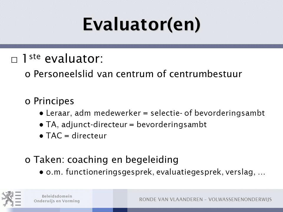 Evaluator(en) 1ste evaluator: