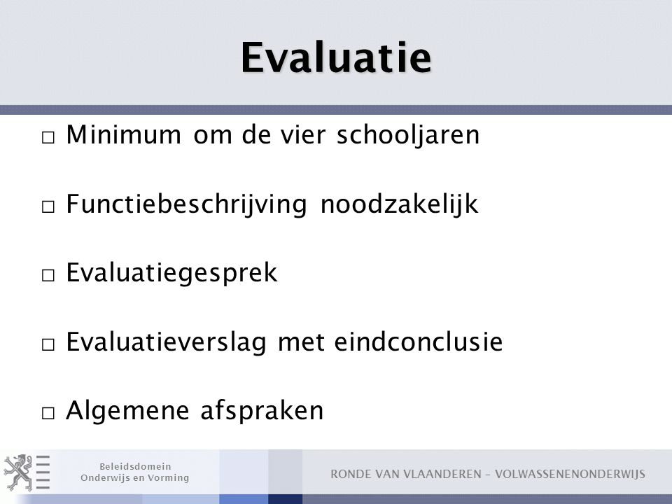 Evaluatie Minimum om de vier schooljaren