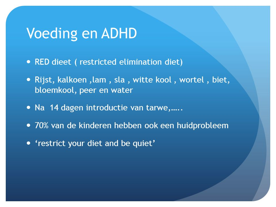 Voeding en ADHD RED dieet ( restricted elimination diet)