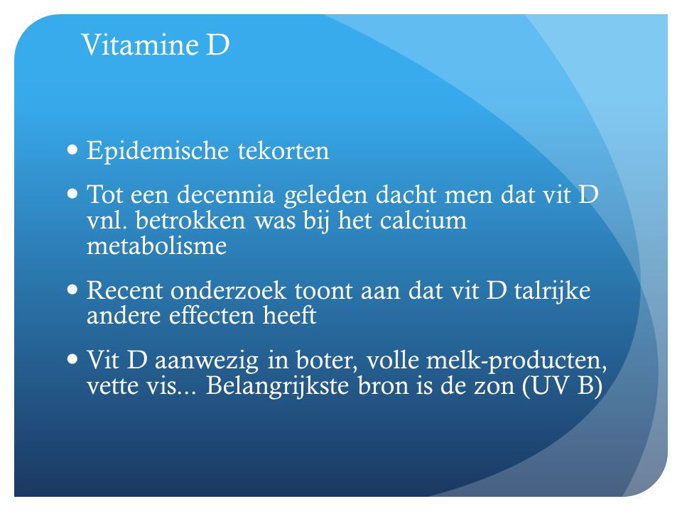 Vitamine D Epidemische tekorten