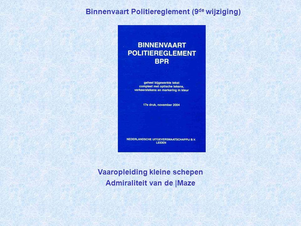 Binnenvaart Politiereglement (9de wijziging)