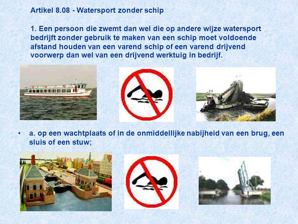 Artikel 8. 08 - Watersport zonder schip 1