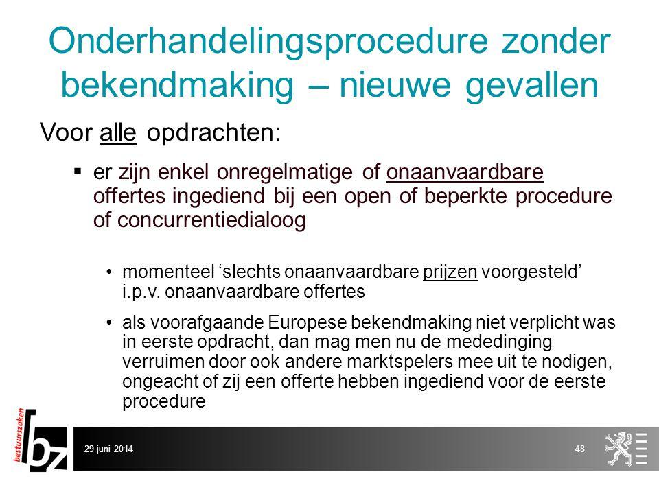 Onderhandelingsprocedure zonder bekendmaking – nieuwe gevallen