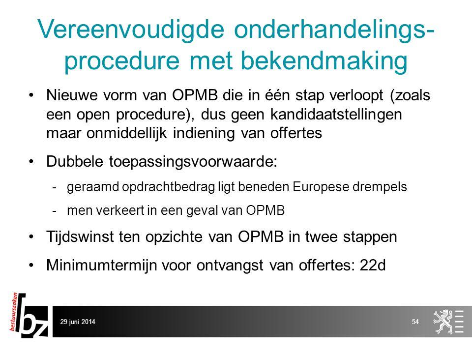 Vereenvoudigde onderhandelings-procedure met bekendmaking