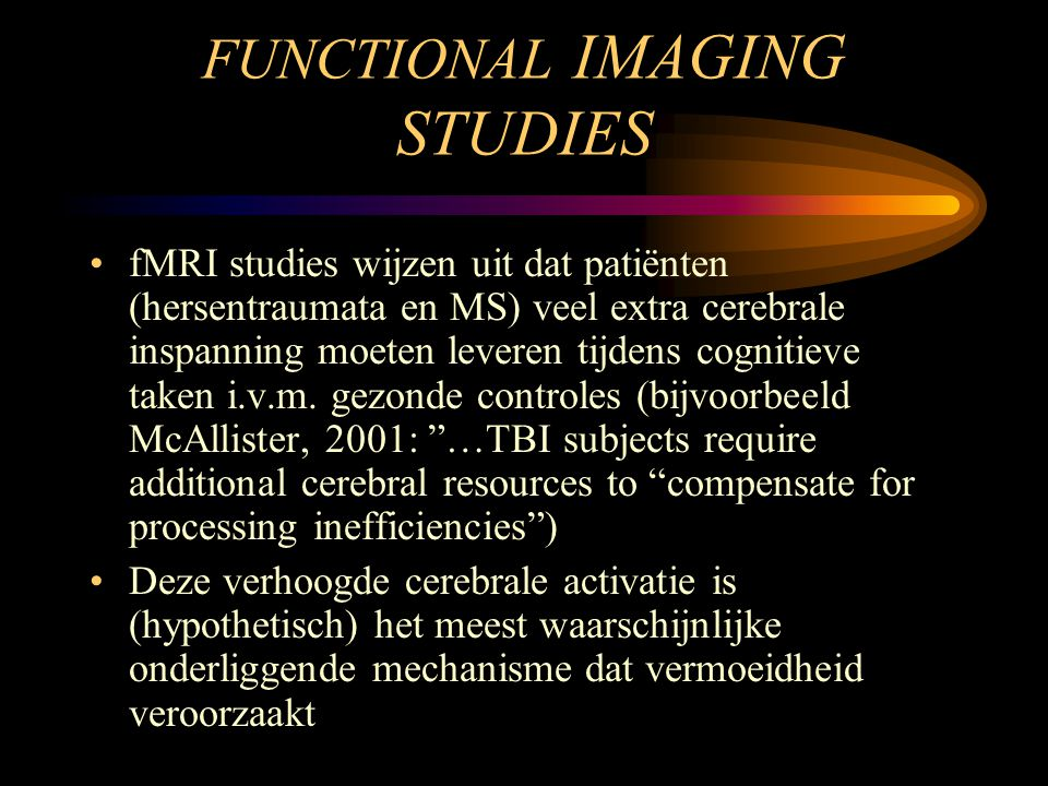 FUNCTIONAL IMAGING STUDIES