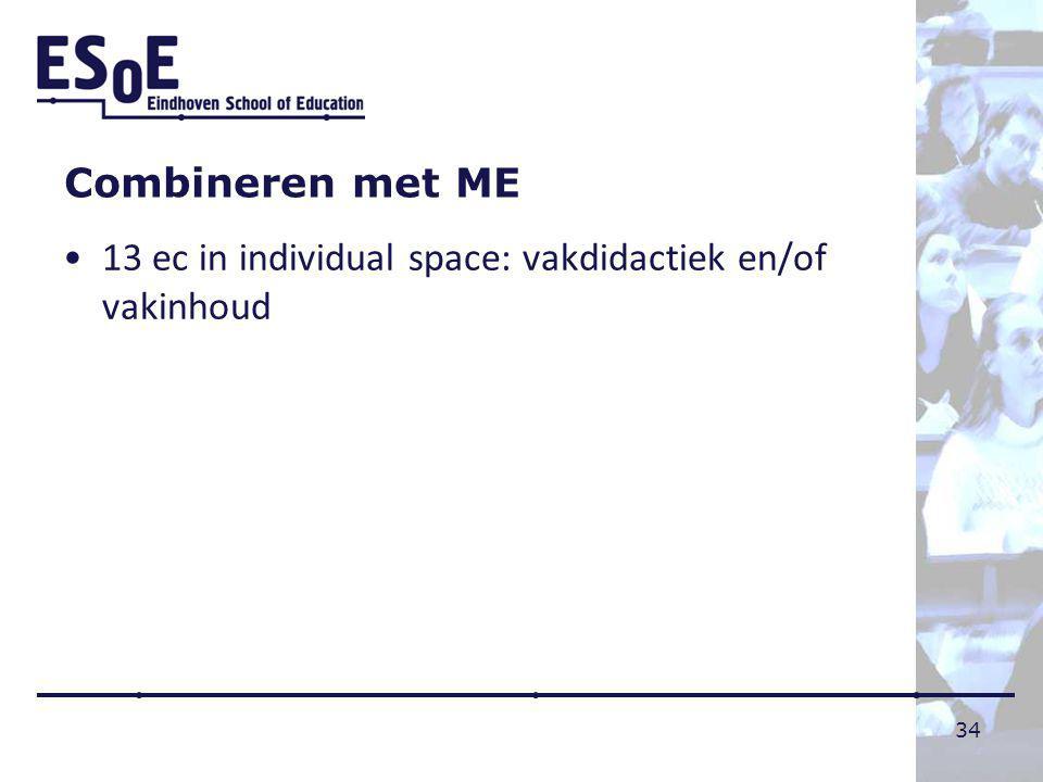 Combineren met ME 13 ec in individual space: vakdidactiek en/of vakinhoud