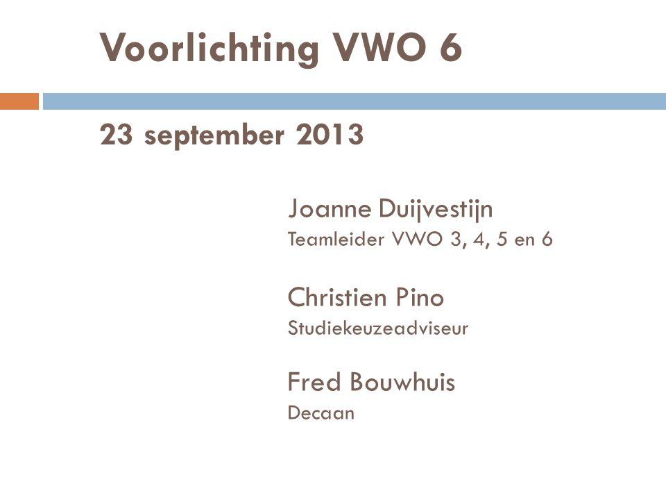 Voorlichting VWO 6 23 september 2013