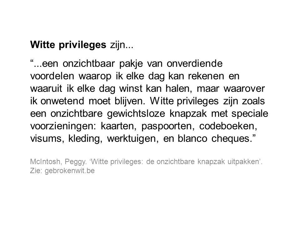 Witte privileges zijn...