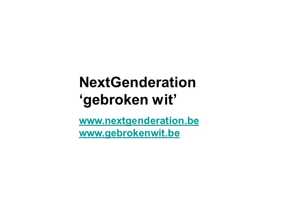 NextGenderation 'gebroken wit'