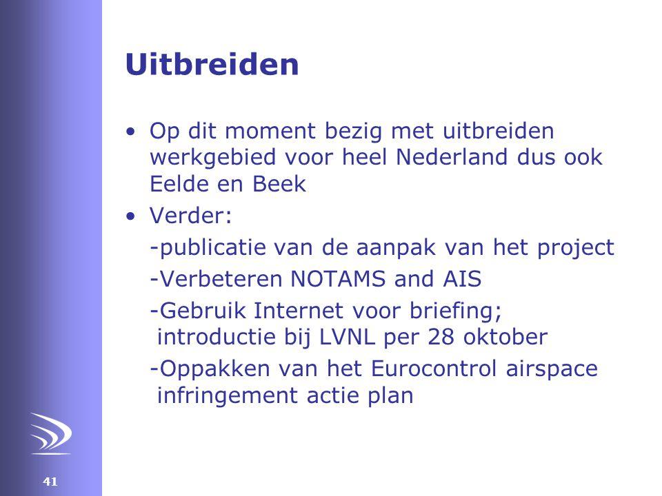 Uitbreiden Op dit moment bezig met uitbreiden werkgebied voor heel Nederland dus ook Eelde en Beek.