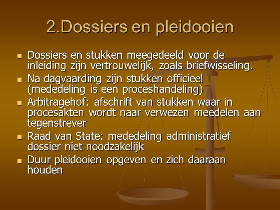 2.Dossiers en pleidooien