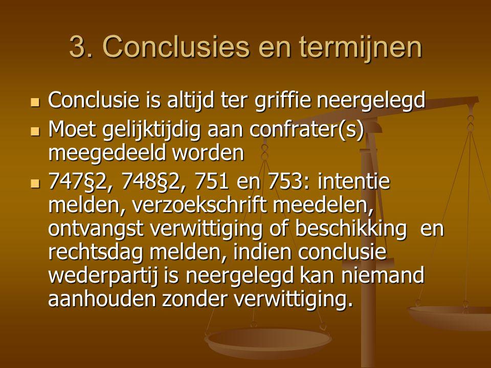 3. Conclusies en termijnen