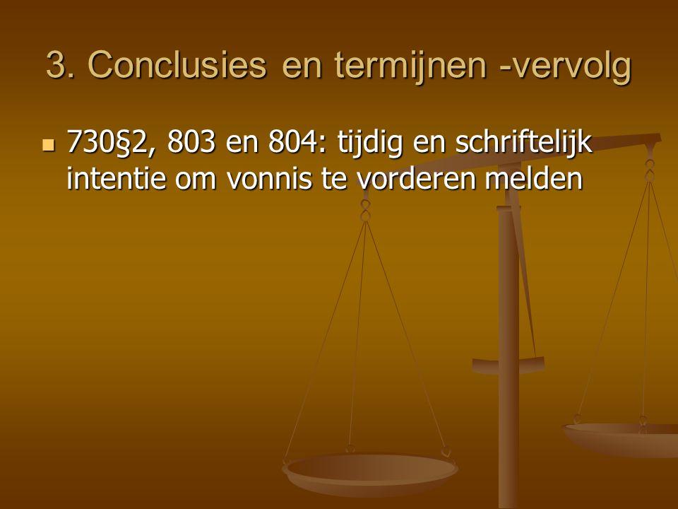 3. Conclusies en termijnen -vervolg