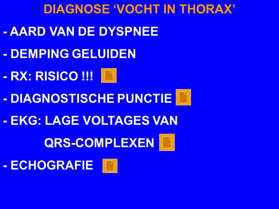 DIAGNOSE 'VOCHT IN THORAX'