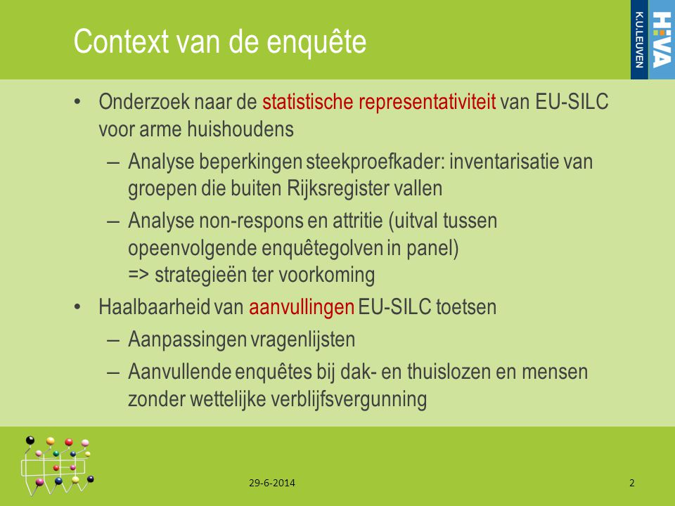 Context van de enquête Onderzoek naar de statistische representativiteit van EU-SILC voor arme huishoudens.