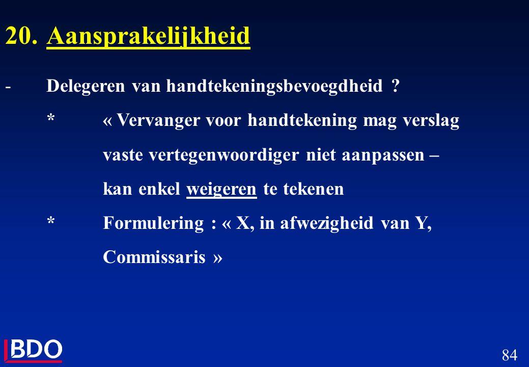 20. Aansprakelijkheid Delegeren van handtekeningsbevoegdheid