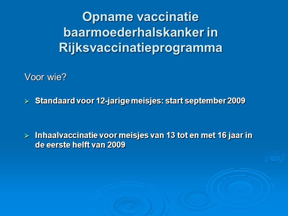 Opname vaccinatie baarmoederhalskanker in Rijksvaccinatieprogramma
