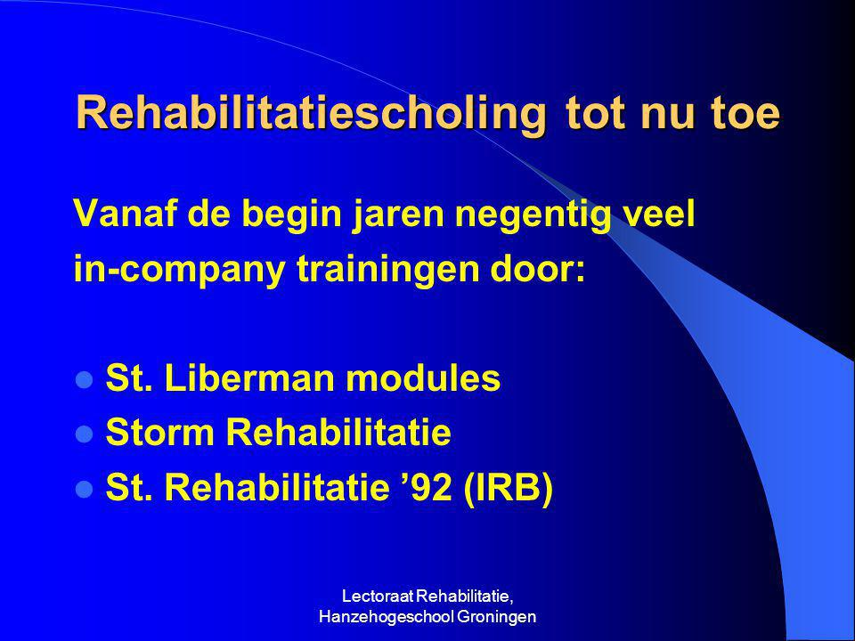 Rehabilitatiescholing tot nu toe