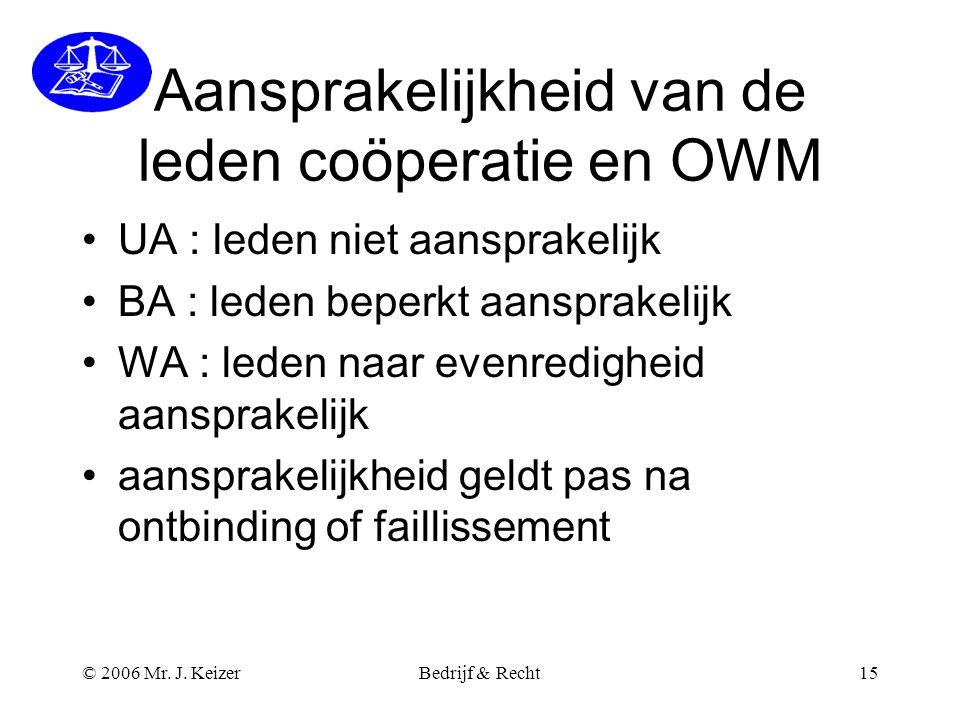 Aansprakelijkheid van de leden coöperatie en OWM