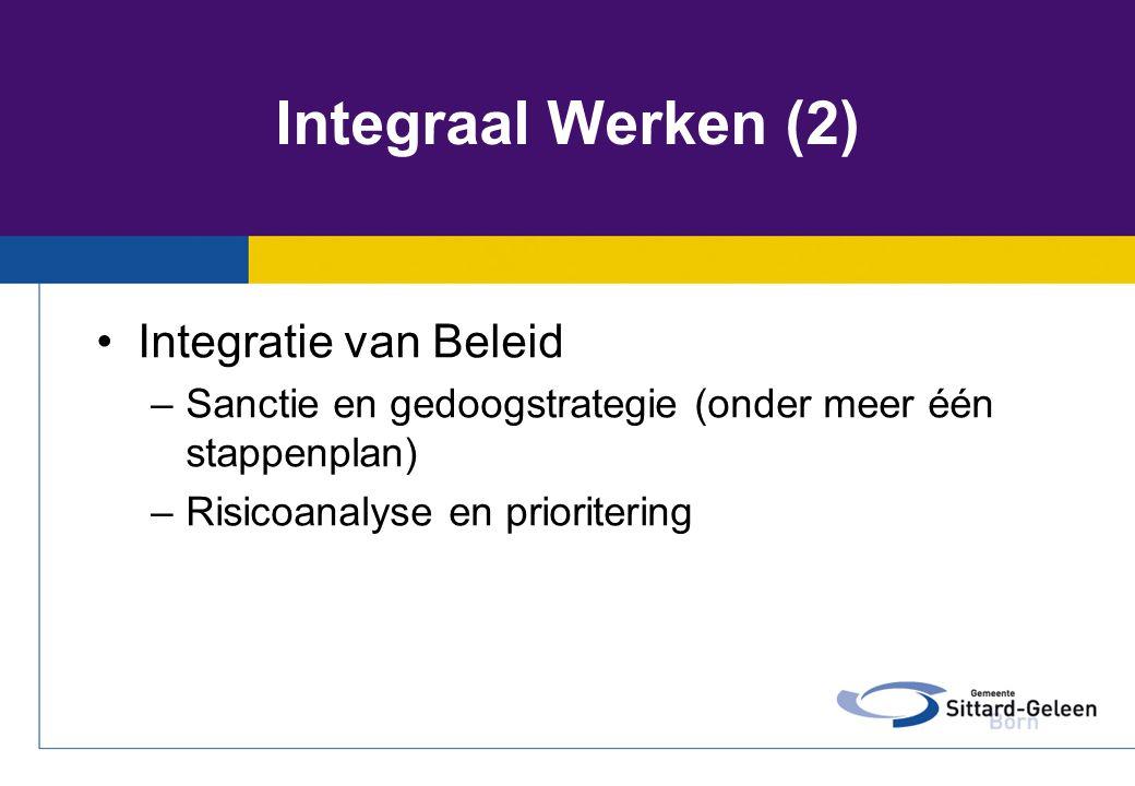 Integraal Werken (2) Integratie van Beleid