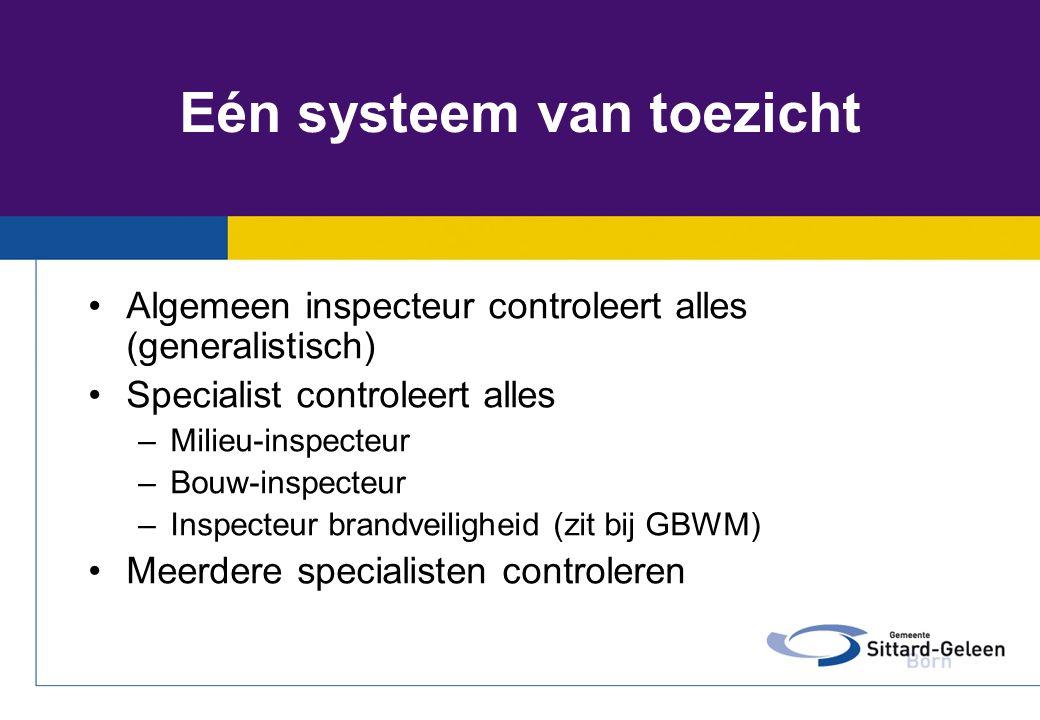 Eén systeem van toezicht