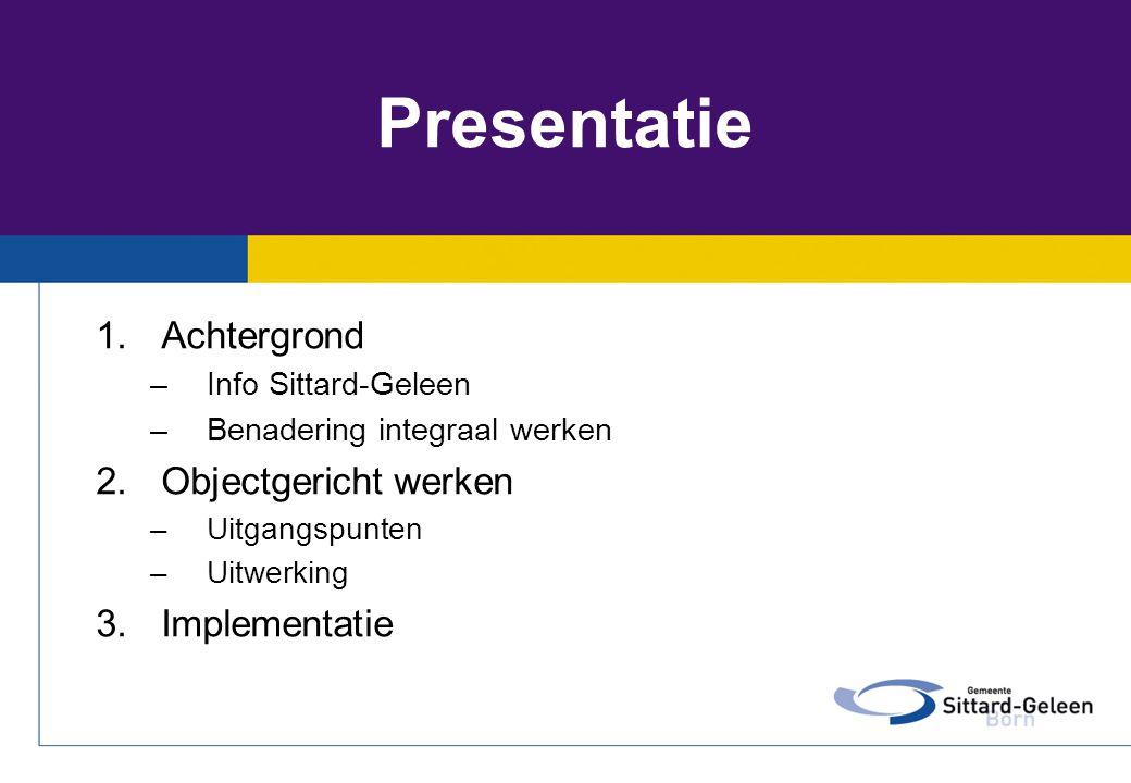 Presentatie Achtergrond Objectgericht werken Implementatie