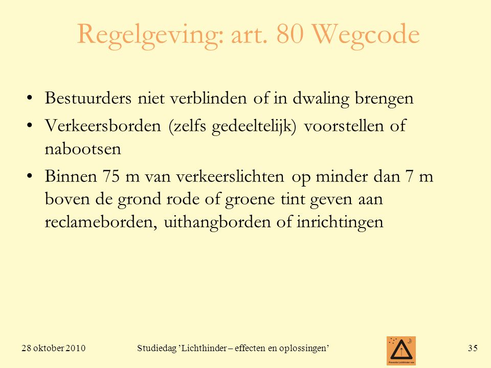 Regelgeving: art. 80 Wegcode