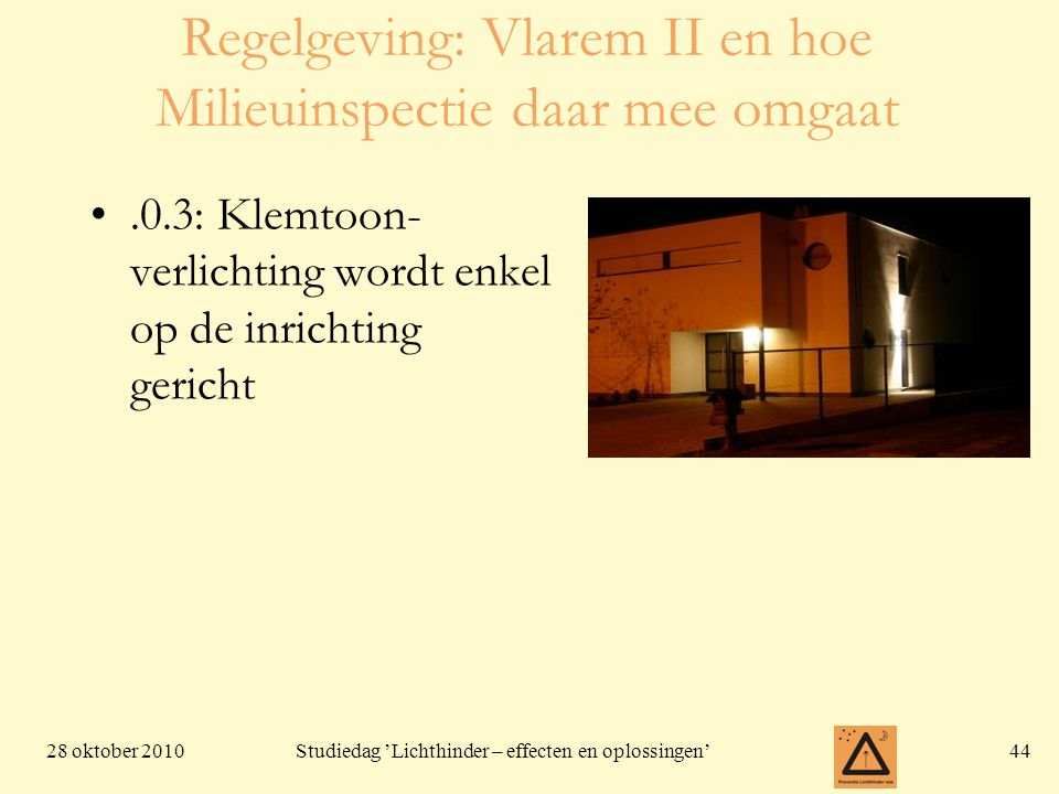 Regelgeving: Vlarem II en hoe Milieuinspectie daar mee omgaat