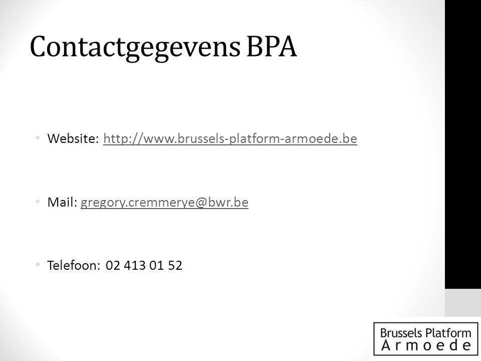 Contactgegevens BPA Website: http://www.brussels-platform-armoede.be