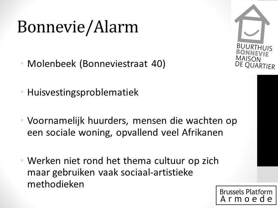 Bonnevie/Alarm Molenbeek (Bonneviestraat 40) Huisvestingsproblematiek
