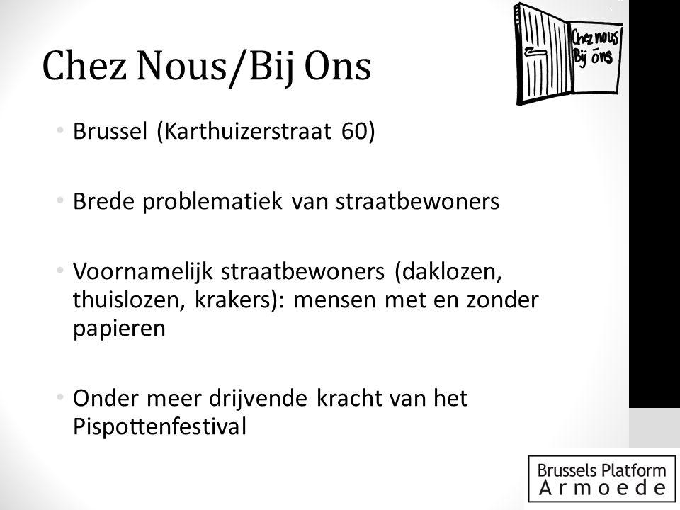 Chez Nous/Bij Ons Brussel (Karthuizerstraat 60)