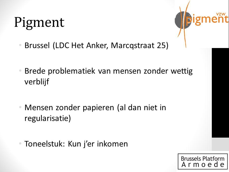 Pigment Brussel (LDC Het Anker, Marcqstraat 25)