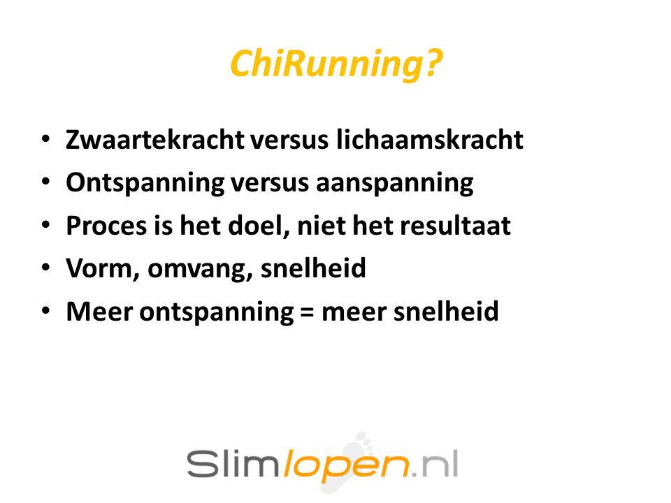 ChiRunning Zwaartekracht versus lichaamskracht