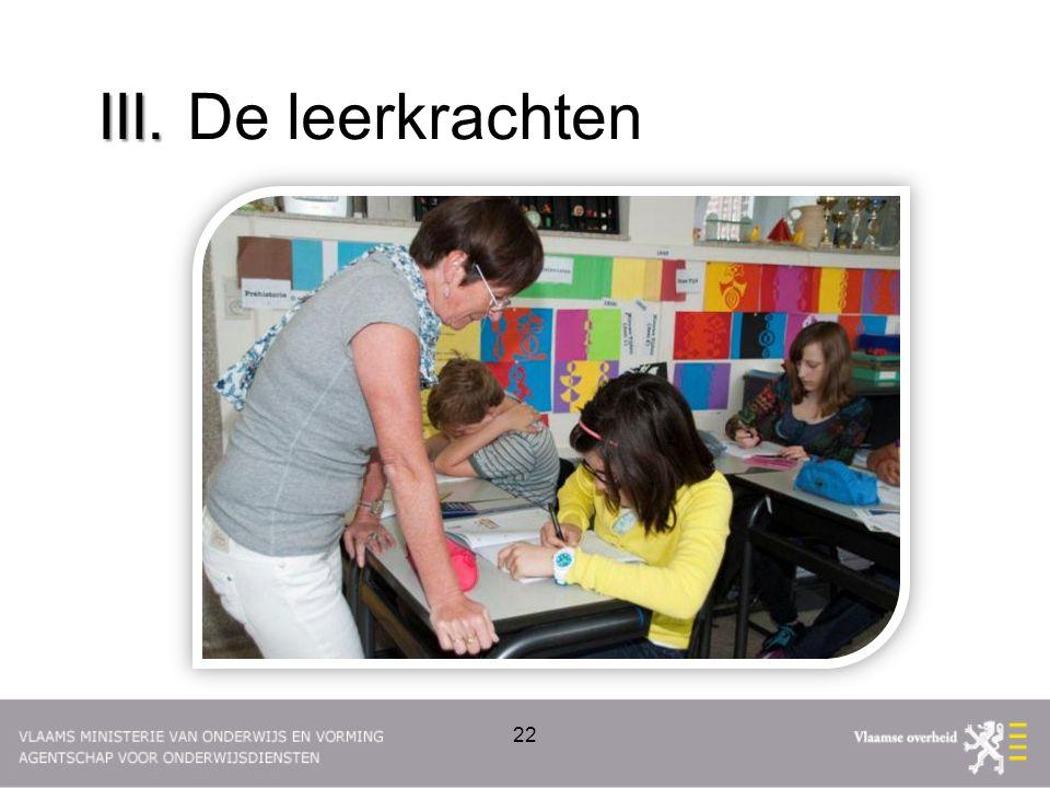 III. De leerkrachten