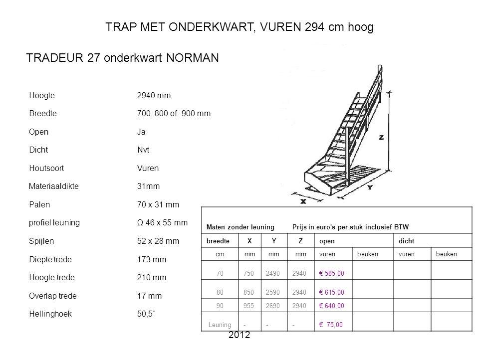 TRAP MET ONDERKWART, VUREN 294 cm hoog