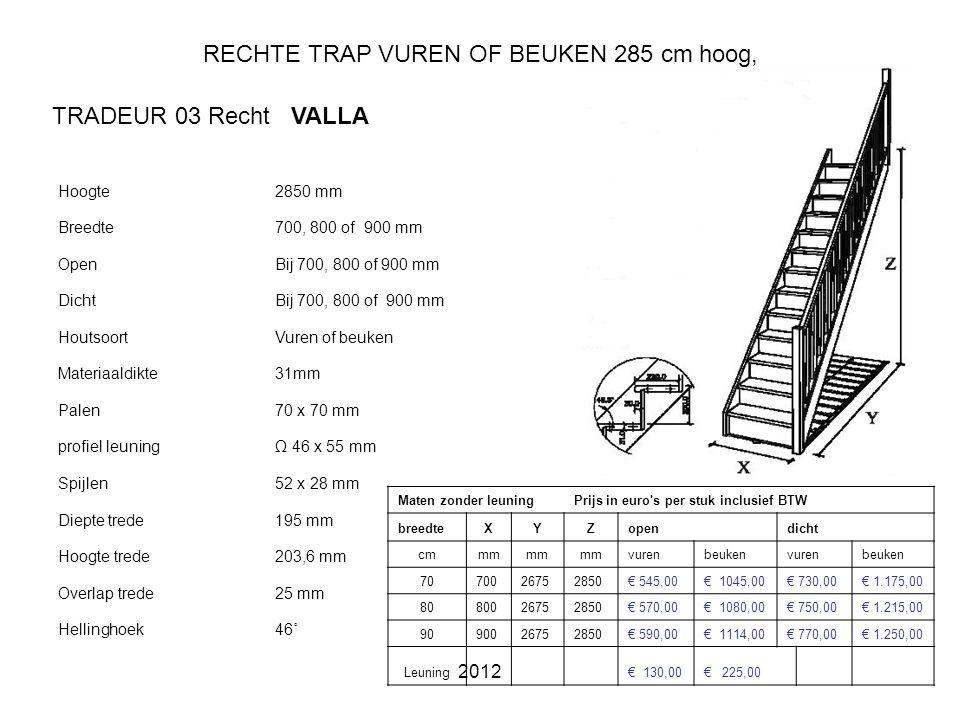 RECHTE TRAP VUREN OF BEUKEN 285 cm hoog,