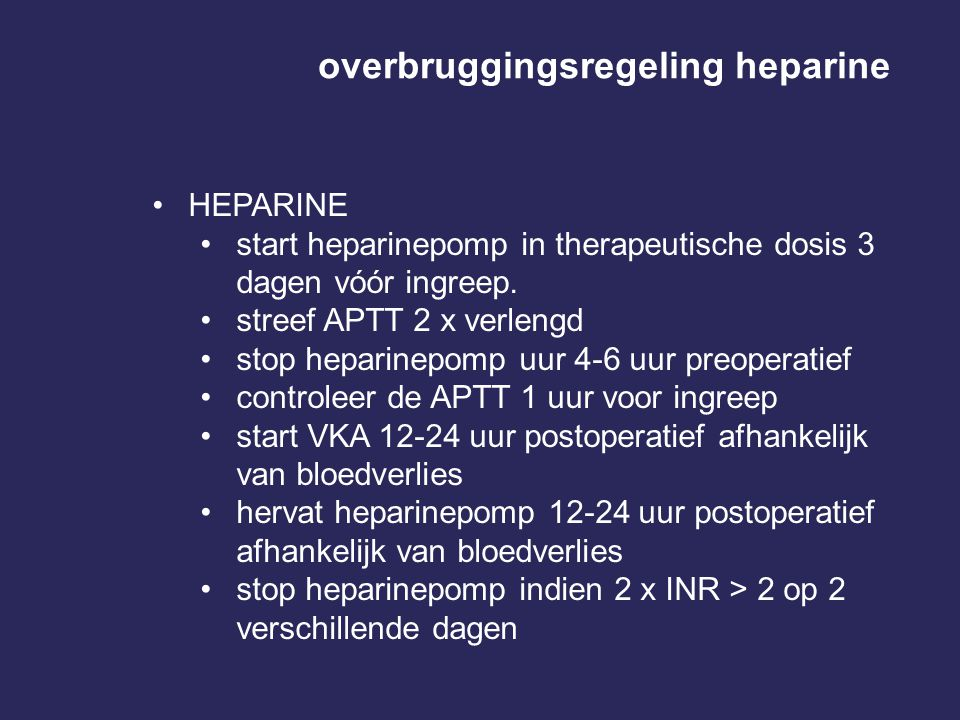 overbruggingsregeling heparine