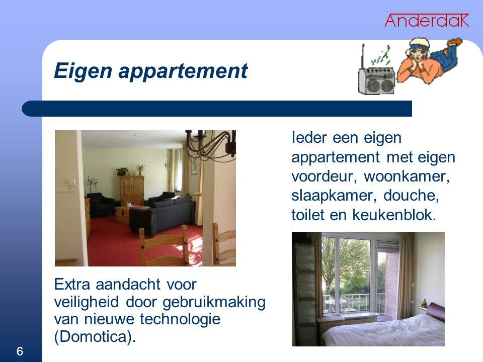 Eigen appartement Extra aandacht voor veiligheid door gebruikmaking van nieuwe technologie (Domotica).