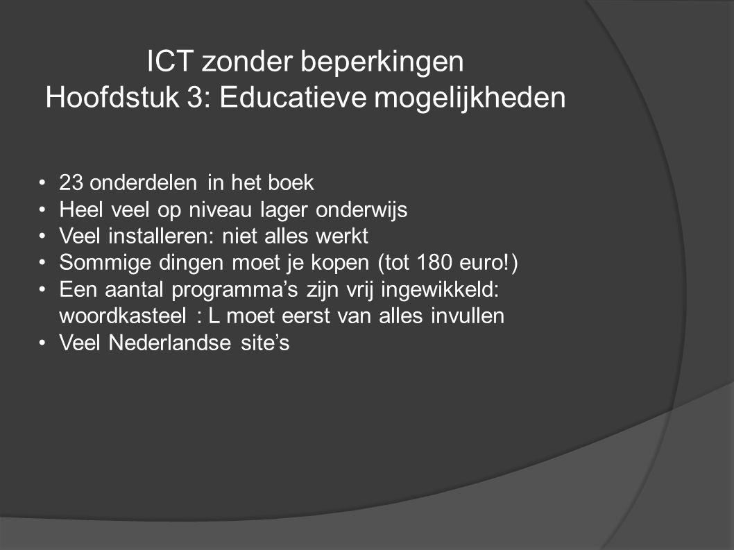 ICT zonder beperkingen Hoofdstuk 3: Educatieve mogelijkheden