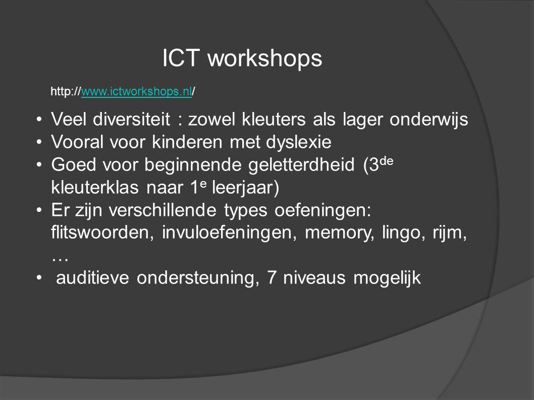 ICT workshops Veel diversiteit : zowel kleuters als lager onderwijs