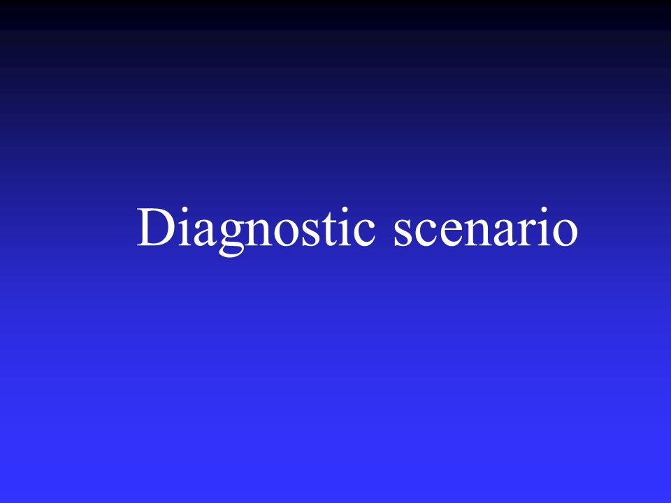 Diagnostic scenario