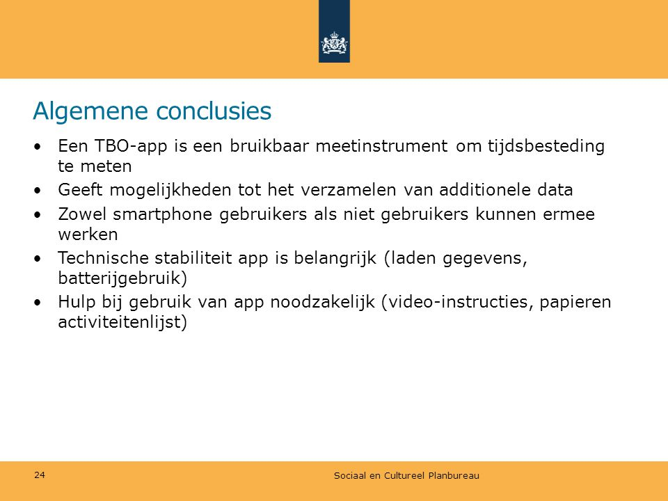 Algemene conclusies Een TBO-app is een bruikbaar meetinstrument om tijdsbesteding te meten.