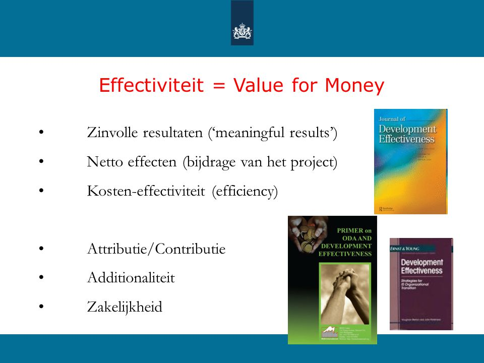 Effectiviteit = Value for Money