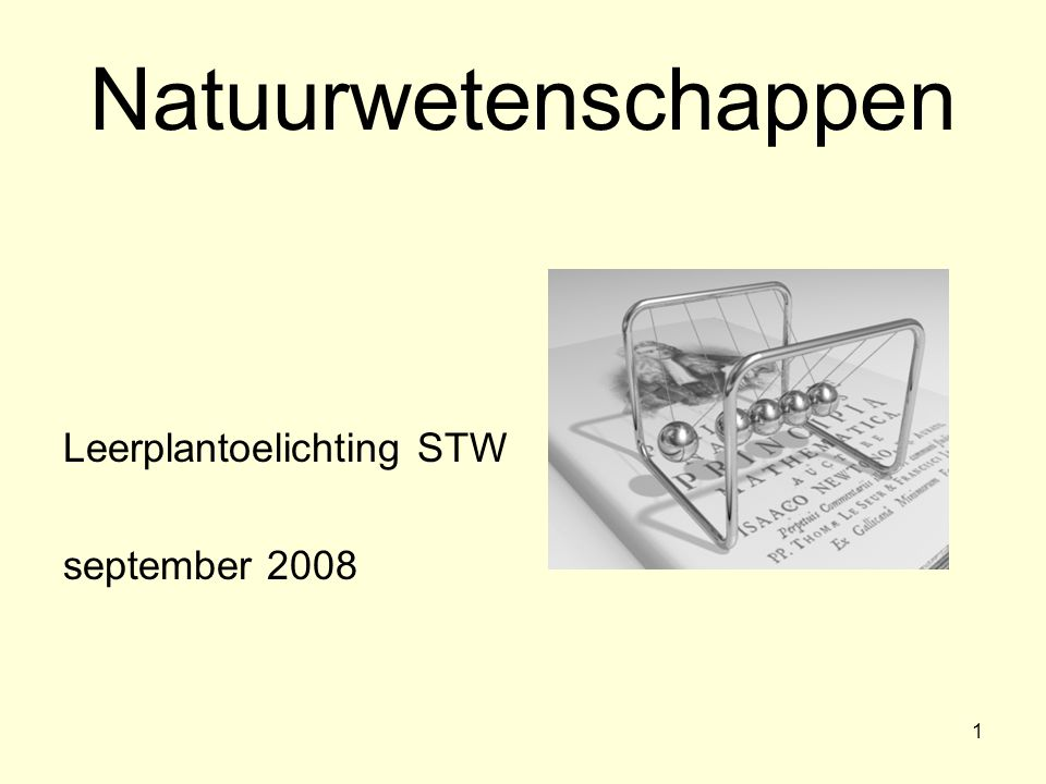 Natuurwetenschappen Leerplantoelichting STW september 2008 ik