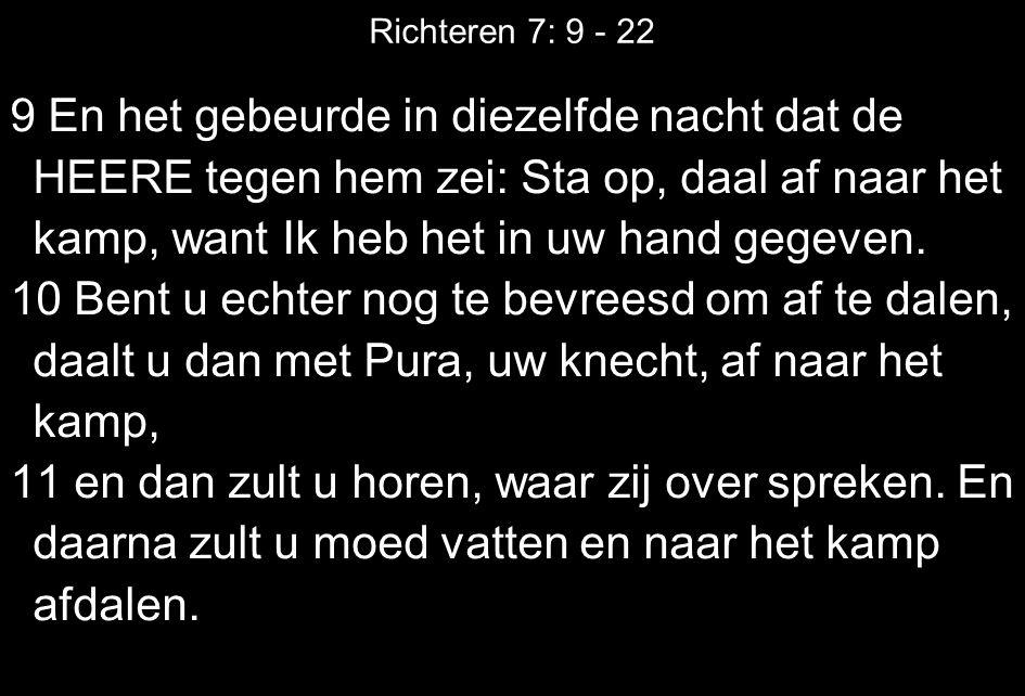 Richteren 7: 9 - 22