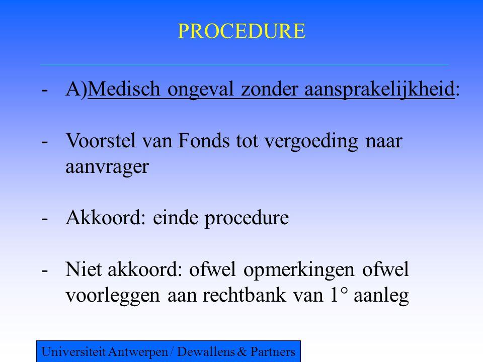 A)Medisch ongeval zonder aansprakelijkheid: