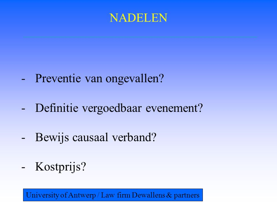 Preventie van ongevallen Definitie vergoedbaar evenement