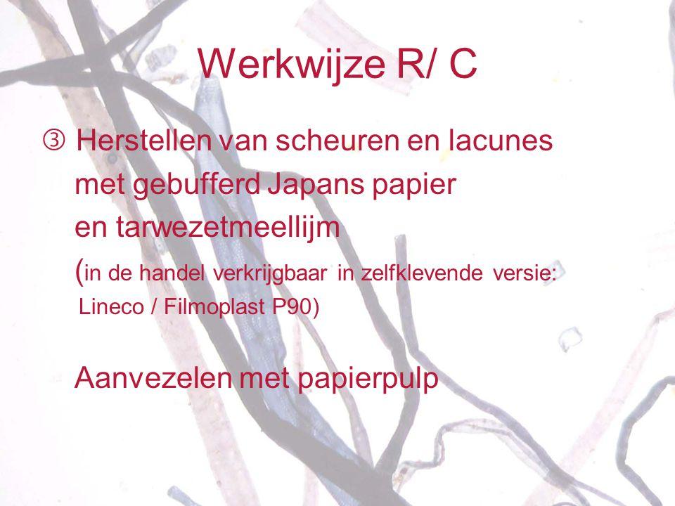 Werkwijze R/ C  Herstellen van scheuren en lacunes